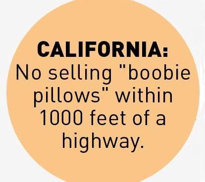 no boob pillows on CA highways